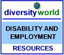 Diversity World: Link to Disability and Employment Resources