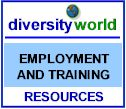 Diversity World: Link to Employment and Training Resources